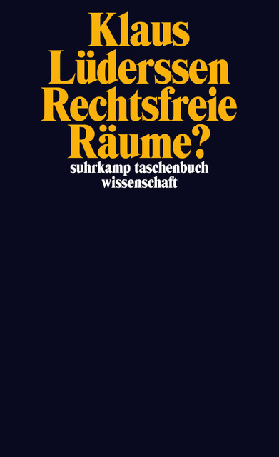 Lüderssen: Rechtsfreie-Räume