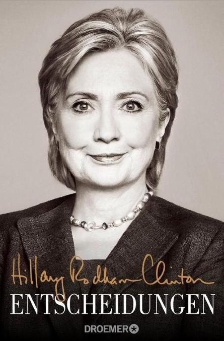 Hillary Rodham Clinton: Entscheidungen