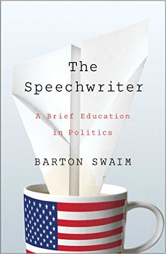 Barton Swaim: The Speechwriter