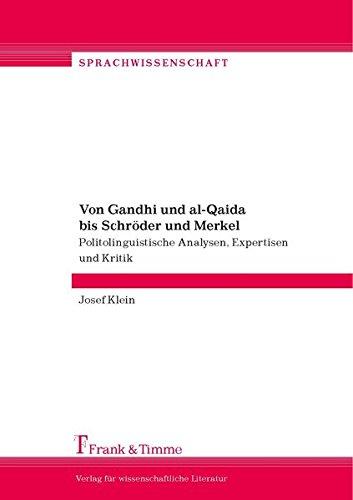 Josef Klein: Von Gandhi und al-Qaida bis Schröder und Merkel